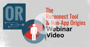 reconnect and origins webinar