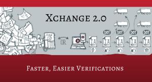 Xchange 2.0 - Faster, Easier Verifications