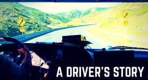 A Driver's Story