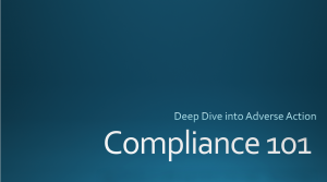 Deep Dive Adverse Action