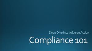 Deep Dive Adverse Action